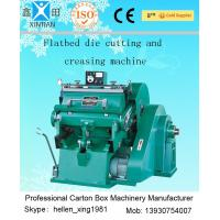 Quality Carton Box Packing Machine , Semi Auto Die Cutting And Creasing Machine for sale