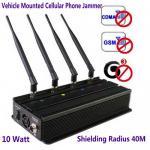 Quality Vehicle Mounted Desktop 4 Antenna Mobile Phone 3G GSM CDMA Jammer W/ 10 Watt & 40M Range for sale
